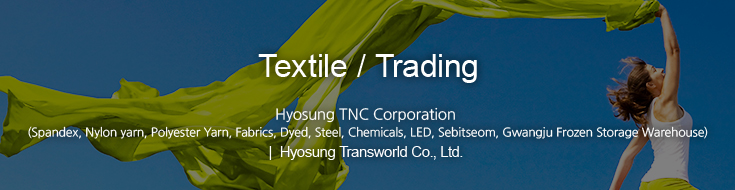 Textile / Trading - Giving new direction in textile innovation to maximize customer value.