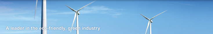 Wind Energy Business Division - A leader in the eco-friendly, greeen industry